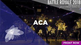 ACA (1st Place)   Battle Royale 2018 [Official Front Row 4K]