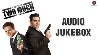 Yea Toh Two Much Ho Gayaa - FULL MOVIE AUDIO JUKEBOX | Jimmy Shergill, Arbaaz Khan & Bruna Abdullah