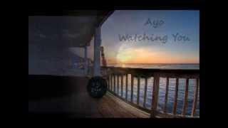 Ayo - Watching You with lyrics