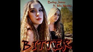 Смотреть клип Bailey James - Bitter