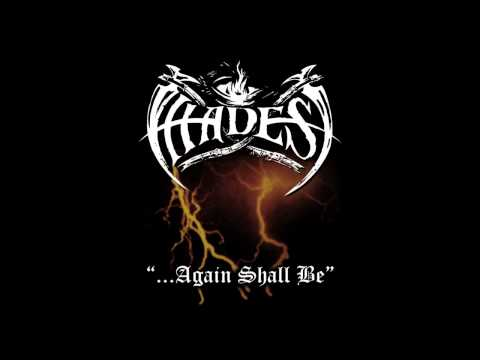 Hades - ...Again Shall Be (Full Album)