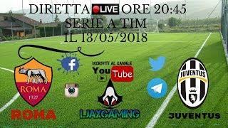 Live Diretta streaming in radiocronaca ROMA-JUVENTUS SERIE A TIM LINK IN DESCRIZIONE