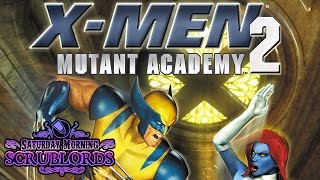 Saturday Morning Scrublords - X-Men Mutant Academy 2