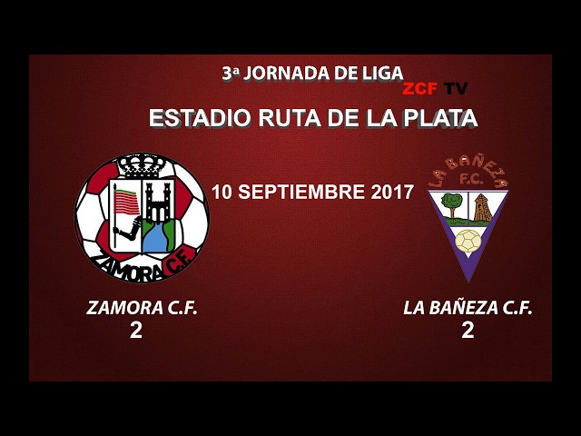 ZAMORA C.F. 2-2 LA BAÑEZA F.C.: RESUMEN DEL PARTIDO