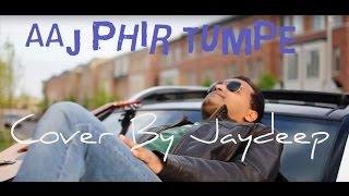 Aaj Phir Tumpe Pyaar | Hate Story 2 | Arijit Singh | Jaydeep | Nandita