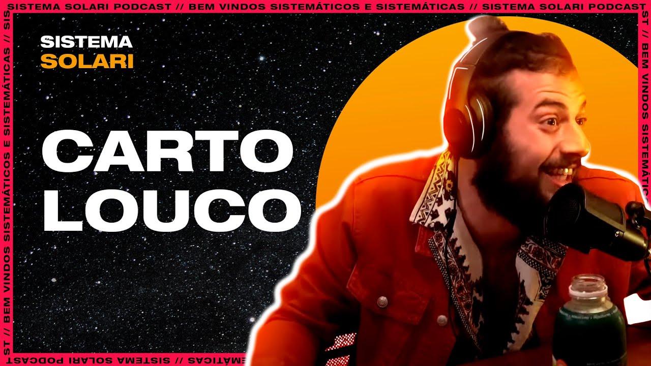 Download CARTOLOUCO  .  Sistema Solari PODCAST  #133