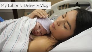 My Labor & Delivery Story: Raw Footage