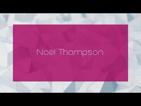 Noel Thompson - appearance