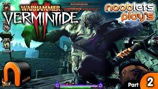 WARHAMMER VERMINTIDE 2 Shadows Over Bgenhafen DLC 1st Mission - Nooblets Plays