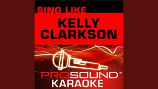 A Moment Like This (Karaoke Instrumental Track) (In the Style of Kelly Clarkson)
