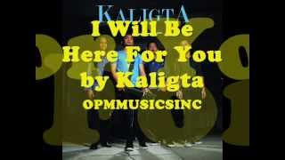 I Will Be Here For You by Kaligta (Mp3+Download Link)