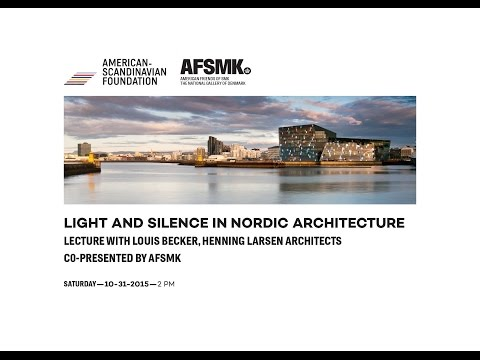 Light & Silence in Nordic Architecture with Louis Becker