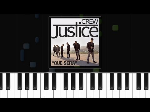 """Justice Crew - """"Que Sera"""" Piano Tutorial - Chords - How To Play - Cover"""