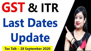 Date Extension and Last dates update of GST, Income Tax, ITR, GSTR-9, GSTR-9C, E-verification of ITR