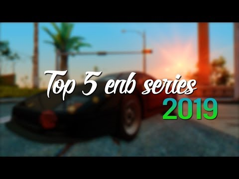 Top 5 ENB Series Para Gta San Andreas y Samp 2019