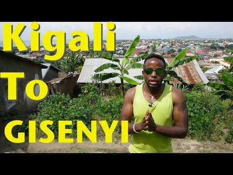 From Kigali to Gisenyi