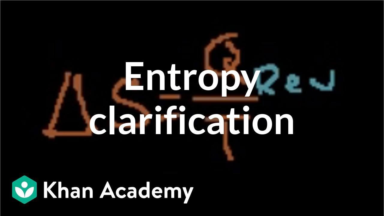 Download Thermodynamic entropy definition clarification   Physics   Khan Academy