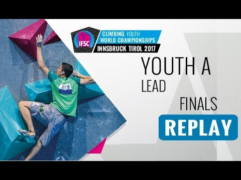 IFSC Youth World Championships Innsbruck 2017 - Lead - Male & Female Youth A Finals