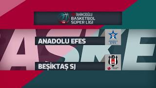 Basketbol Süper Ligi 24. Hafta: Anadolu Efes - Beşiktaş Sompo Japan