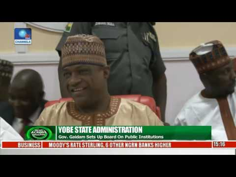 News Across Nigeria: Yobe Governor Sets Up Board On Public Institutions