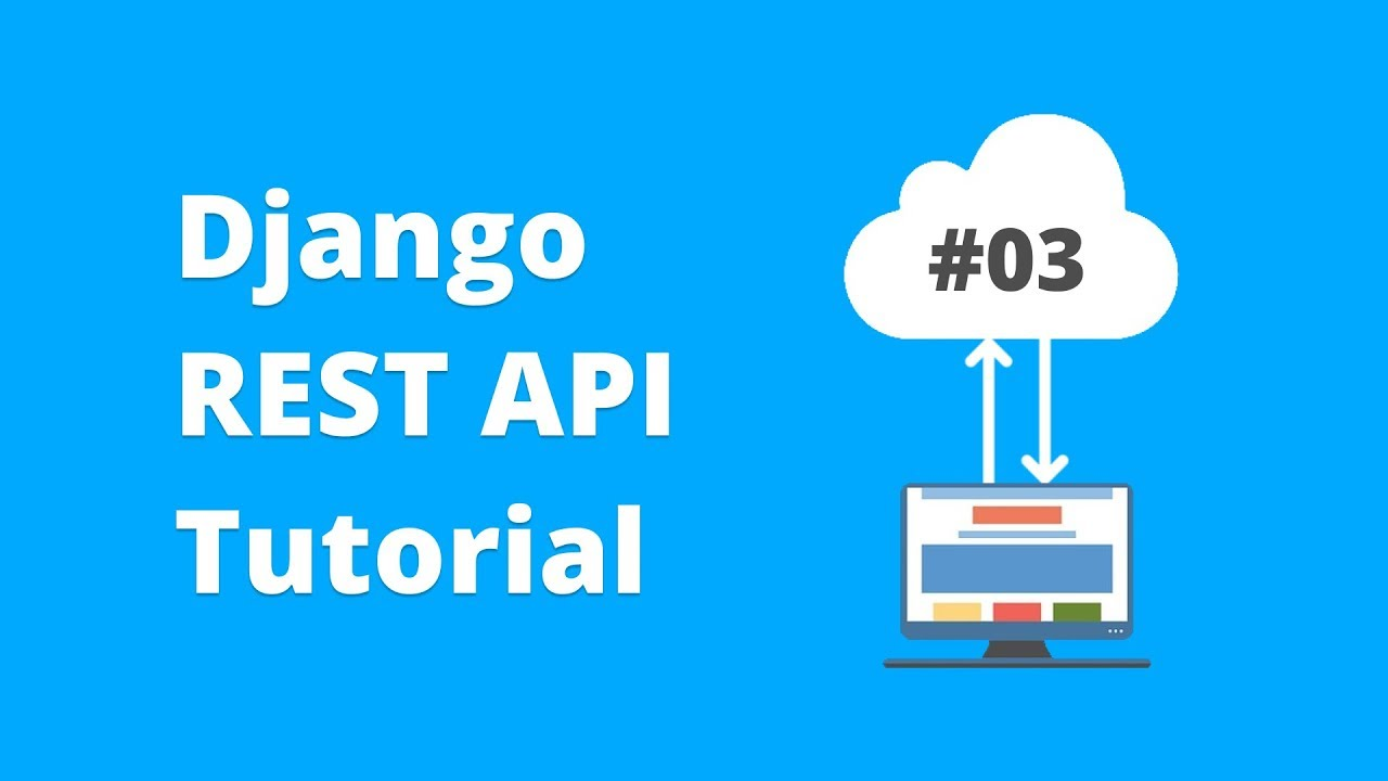 Django REST API Tutorial - Token Authentication and Session Authentication  #3 (2018)