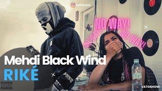 Mehdi Black Wind - RIKÉ (DISSTRACK) || VATOREACTION ♕♊