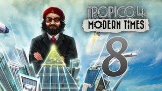 Tropico 4 - Let's Play Tropico 4: Modern Times - Episode 8  ...A New Island??...