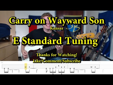 Carry On Wayward Son - Kansas (Bass Cover With Tabs)