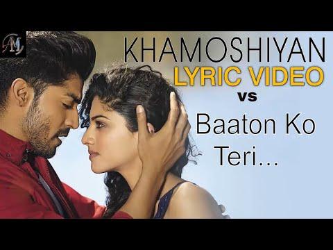 Khamoshiyan vs Baaton Ko teri full songs free download