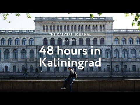 48 hours in Kaliningrad, Russia