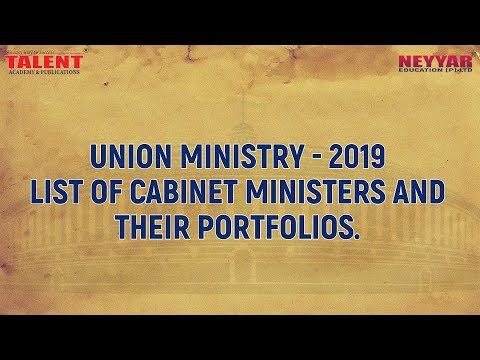 Union Ministry 2019 - List of Cabinet Ministers and their Portfolios