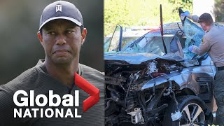 Global National: Feb. 23, 2021 | Tiger Woods hospitalized, conscious after single-vehicle rollover