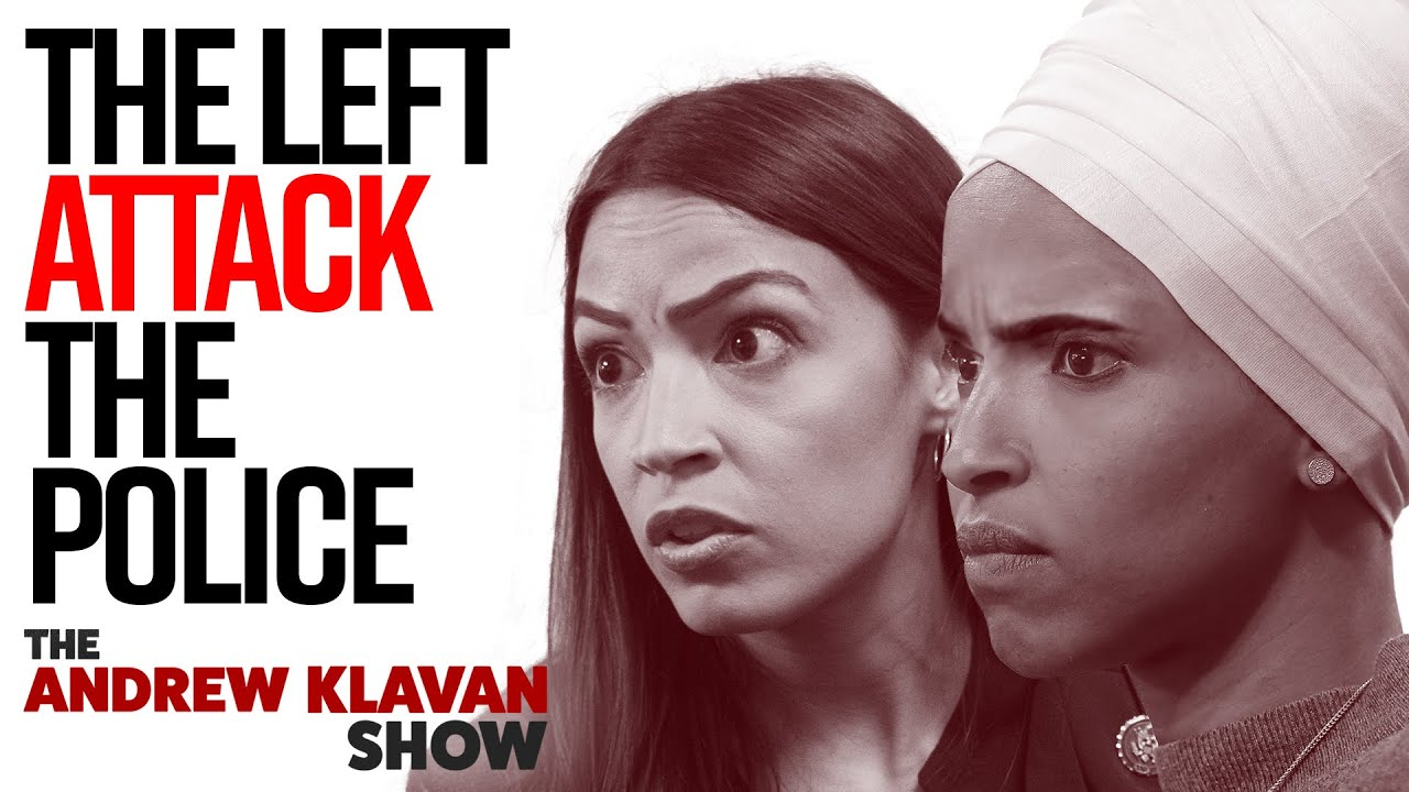 AOC, Ilhan Omar And The Left Attack The Police – Western Civ Next? | The Andrew Klavan Show Ep. 908