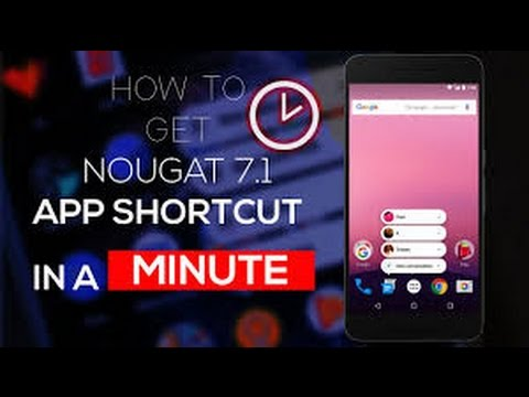 GET 3D Touch Android 7.1 App Shortcuts Feature on Any Android Device - No Root,No PC