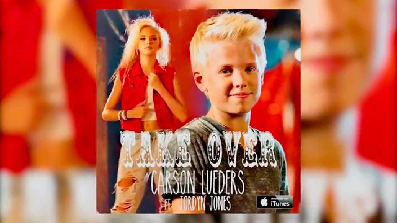 Carson Lueders ft. Jordyn Jones - Take Over (Official ...