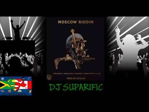 MOSCOW RIDDIM MIX FT. VYBZ KARTEL, SHAWN STORM & MORE {DJ SUPARIFIC}