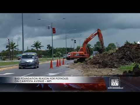 BAD FOUNDATION REASON FOR POTHOLES ON CARIFESTA AVENUE – MPI