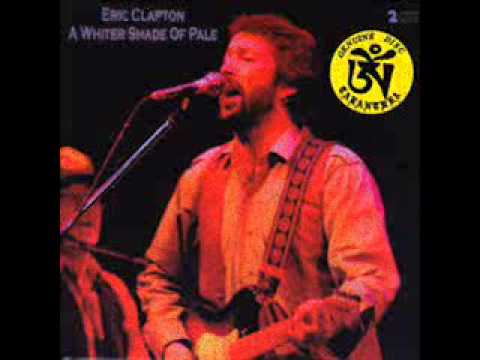 ERIC CLAPTON  A Whiter Shade Of Pale