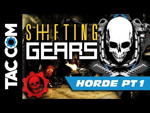 Shifting Gears: Horde Discussion (Part 1 of 4)