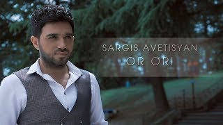Sargis Avetisyan - Or Ori //Yerevi Official Soundtrack//2018 4K