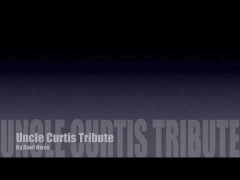 Uncle Curtis Tribute Song, Lyrics