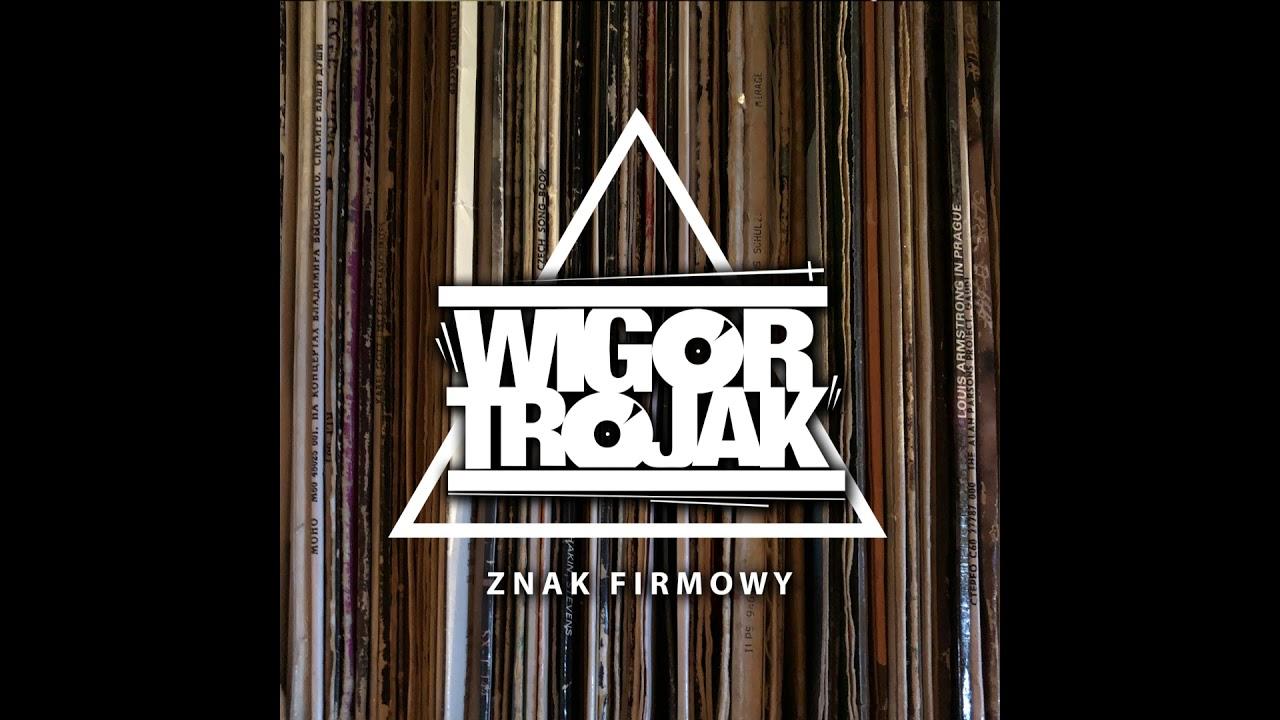Wigor Trojak - Znak firmowy (nagranie archiwalne)