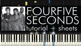 FourFiveSeconds - Piano Tutorial - Rihanna feat. Kanye West & Paul McCartney