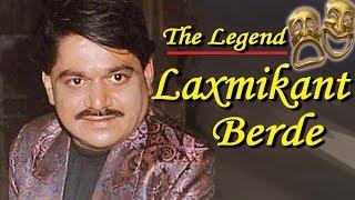 Laxmikant Berde - Biography