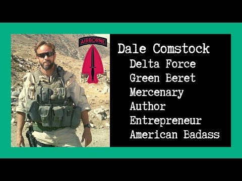 Combat Story (Ep 18): Dale Comstock | Delta Force | Green Beret | Mercenary | Author | Entrepreneur