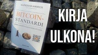 Bitcoin-standardi -Kohti avointa rahajärjestelmää, KIRJA ULKONA!
