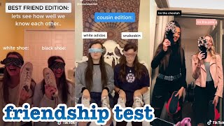 friendship test~tik tok part 1