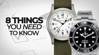 8 Things You NEED to Know About Watches - A Crash Course to Watches