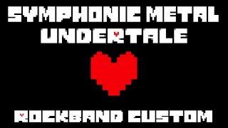 The L-Train - A Symphonic Metal Tribute To Undertale - Rock Band 3 Custom