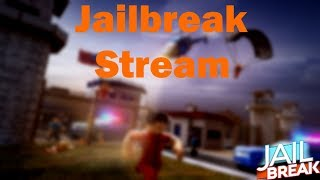 [Best Stream]🔴 ROBLOX JAILBREAK LIVE (Battle Royale, Hide & Seek, Simon Says, Farming!) 🔴